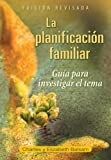 img - for La planificaci n famili Edici n Revisad: Gu a para investigar el tema Edici n revisada (Spanish Edition) book / textbook / text book