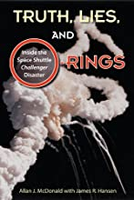 Truth Lies and O-Rings Inside the Space Shuttle ltigtChallengerltigt Disaster