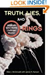Truth, Lies, and O-Rings: Inside the...