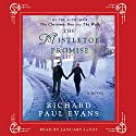 The Mistletoe Promise Audiobook by Richard Paul Evans Narrated by January LaVoy