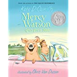 Mercy Watson Goes for a Rideby Kate DiCamillo
