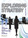 Exploring Strategy text only plus MyStrategyLab and The Strategy Experience simulation (9th Edition) (0273737007) by Johnson, Gerry