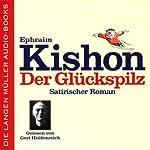 Der Glückspilz | Ephraim Kishon