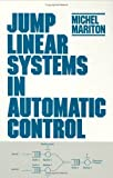 img - for Jump Linear Systems in Automatic Control by M. Mariton (1990-02-09) book / textbook / text book