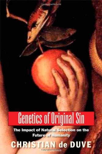 Genetics of Original Sin: The Impact of Natural Selection...