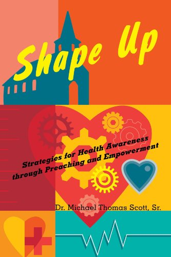 Shape Up: Strategies for Health Awareness through Preaching and Empowerment