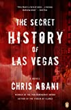 img - for The Secret History of Las Vegas: A Novel book / textbook / text book