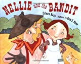 img - for Nellie and the Bandit book / textbook / text book