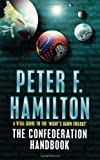 The Confederation Handbook (0330396145) by Hamilton, Peter F.