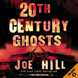 20th Century Ghosts (Volume 2) Hörbuch