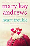 Heart Trouble: A Novel (Callahan Garrity)
