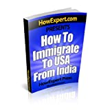How To Immigrate To USA From India - Your Step-By-Step Guide To Immigrating To USA From India