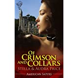 Of Crimson and Collars (American Satyrs)