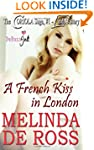 A French Kiss in London (The CORIOLA...