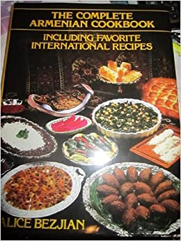 The complete armenian cookbook including favorite for Armenian cuisine cookbook
