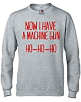 Ho Ho Ho Now I Have A Machine Gun Sweatshirt - Inspired By Die Hard: Amazon.co.uk: Clothing