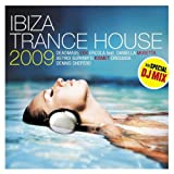 echange, troc Various - Ibiza Trance House 2009
