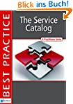 The Service Catalog: A Practioner Gui...