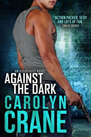Against the Dark (Undercover Associates Book 1)