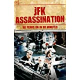 JFK Assassination - 50 Years On in 60 Minutes - John F Kennedy, Lee Harvey Oswald, Jack Ruby, John and Nellie...
