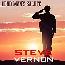 Dead Man's Salute Audiobook by Steve Vernon Narrated by Theo Holland