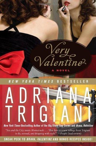 Very Valentine: A Novel, Adriana Trigiani
