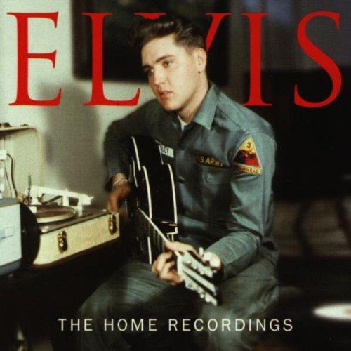 Elvis Presley - The Home Recordings - Zortam Music