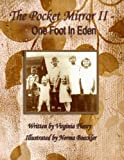 img - for The Pocket Mirror II: One Foot in Eden by Virginia Florey (2015-03-28) book / textbook / text book