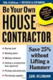 Be Your Own House Contractor - 1580178405