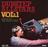 DJ Hatcha Dubstep Allstars Vol. 1