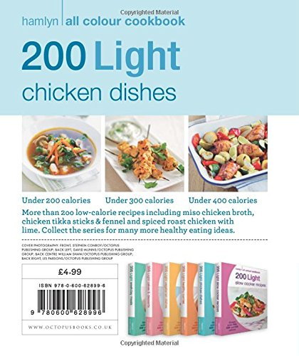 200 Light Chicken Dishes: Hamlyn All Colour Cookbook