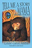 Tell Me a Story Mama, Little Berry and Mama Bear