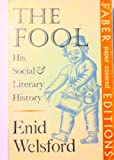 The fool: his social and literary history.