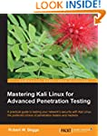 Mastering Kali Linux for Advanced Pen...