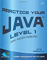 Practice Your Java Level 1 Front Cover