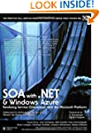 SOA with .NET and Windows Azure: Real...