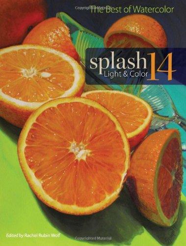 Splash 14 - Light & Color: The Best of Watercolor