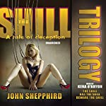 The Shill Trilogy | John Shepphird