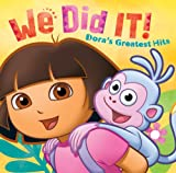 Dora The Explorer We Did It!: Dora's Greatest Hits