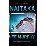 Naitaka (Kodiak Books) ~ Lee Murphy