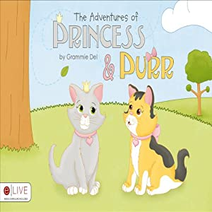 The Adventures of Princess and Purr Audiobook