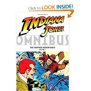 Indiana Jones Omnibus: The Further Adventures Volume 3 by Linda Grant, David Michelinie, Steve Ditko and Ricardo Villamonte