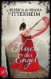 Fluch der Engel: Roman