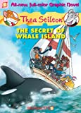 Thea Stilton #1: The Secret of Whale Island (Thea Stilton Graphic Novels)