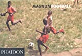img - for Magnum Football: Magnum Soccer (Photography) by Magnum Photos Ltd (2002-05-16) book / textbook / text book