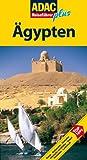 ADAC Reiseführer plus Ägypten: TopTipps: Hotels, Restaurants, Einkaufen, Islamische Architektur, Tempel, Pyramiden, Landschaft - Barbara Kreißl