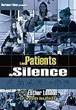 echange, troc Les patients du silence