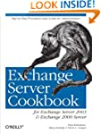 Exchange Server Cookbook: For Exchang...