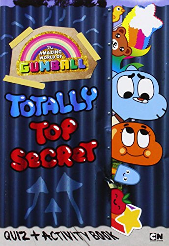 Totally Top Secret Quiz and Activity Book (The Amazing World of Gumball) - Jake Black