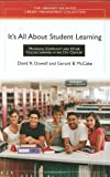 img - for It's All About Student Learning: Managing Community and Other College Libraries in the 21st Century (Libraries Unlimited Library Management Collection) book / textbook / text book